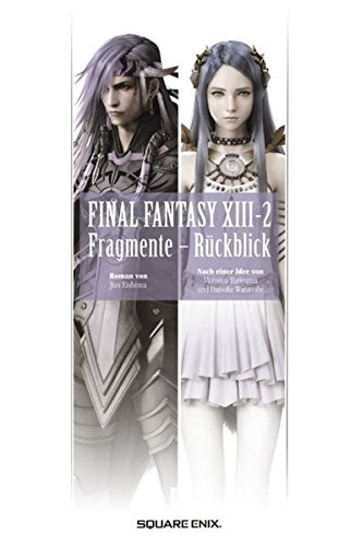 Final Fantasy XIII-2: Fragmente - Rückblick