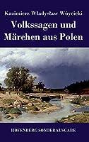 Volkssagen und Maerchen aus Polen