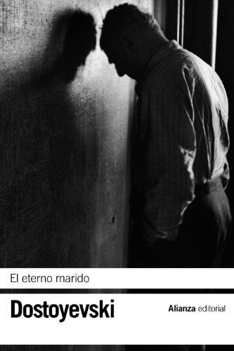 El eterno marido (El libro de bolsillo - Bibliotecas de autor - Biblioteca Dostoyevski)