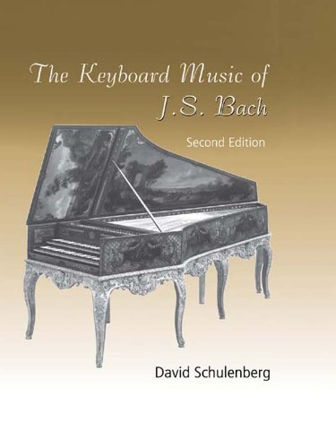 The Keyboard Music of J.S. Bach (English Edition)
