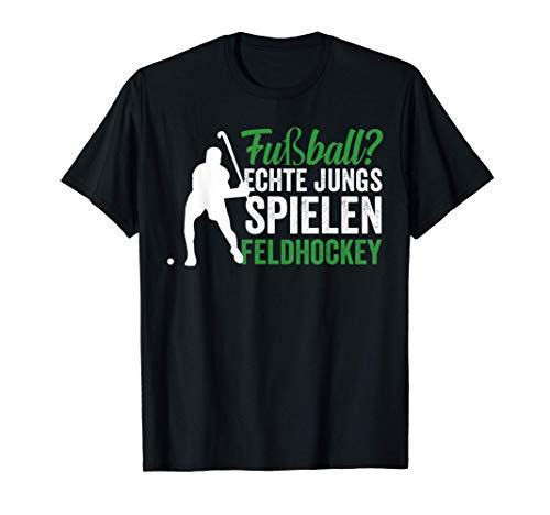 Fußball? Echte Jungs spielen Feldhockey Hockey T-Shirt