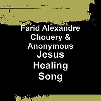 Jesus Healing Song