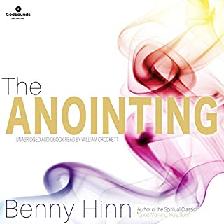 The Anointing                   By:                                                                                                                                 Benny Hinn                               Narrated by:                                                                                                                                 William Crockett                      Length: 5 hrs and 19 mins     1 rating     Overall 5.0