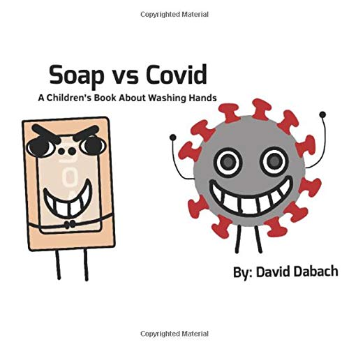 Soap vs Covid: A Children's Book About Washing Hands