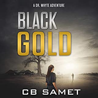 Black Gold: A Dr. Whyte Adventure cover art