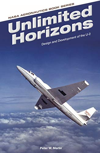 Unlimited Horizons: Design and Development of the U-2 (English Edition)