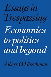 Essays in Trespassing: Economics to Politics and Beyond