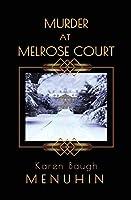 Murder at Melrose Court: A 1920s Country House Christmas Murder (Heathcliff Lennox)
