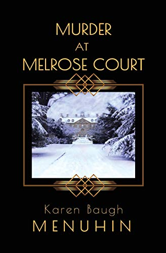 Compare Textbook Prices for Murder at Melrose Court: A 1920s Country House Christmas Murder Heathcliff Lennox  ISBN 9781916294707 by Menuhin, Karen Baugh