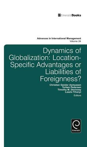 Dynamics of Globalization: Location-Specific Advantages or Liabilities of Foreignness?: 24