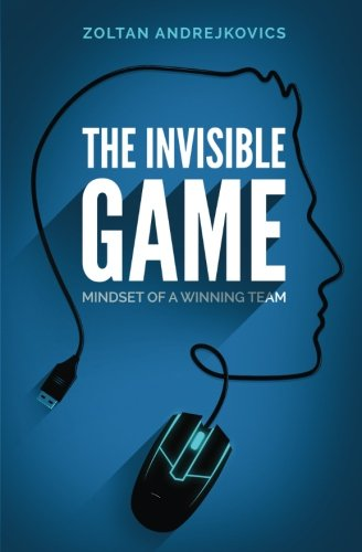 The Invisible Game: Mindset of a...