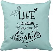 YaYa cafe Canvas Fabric Life is Better When You are Laughing Motivational Quotes Printed Cushion Cover (12 x 12 Inches, Blue)