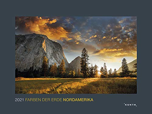 Farben der Erde Nordamerika 2021: Wandkalender (KUNTH Wandkalender Black Edition)