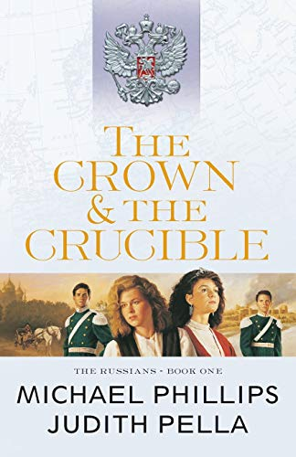 The Crown and the Crucible (The Russians): Repackaged Edition