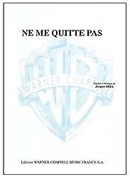 Brel Jacques Ne Me Quitte Pas Voice & Piano Book