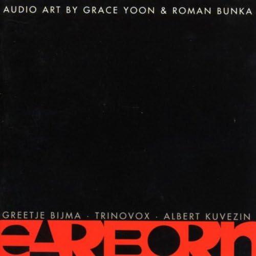 Grace Yoon, Roman Bunka, Trinovox, Greetje Bijma & Albert Kuvezin