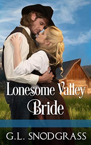 Lonesome Valley Bride (High Sierra Book 1) by [G.L. Snodgrass]
