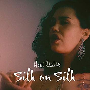 Silk on Silk