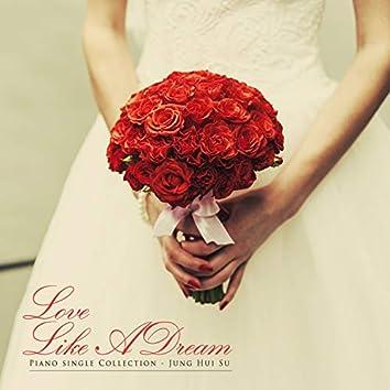 Dreamlike love