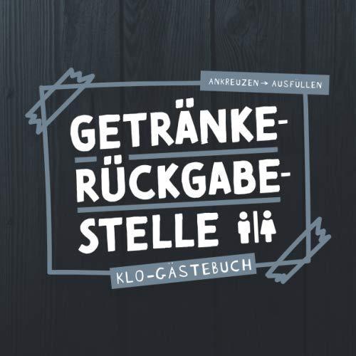 Getränkerückgabestelle I Klo-Gästebuch I Ankreuzen Ausfüllen: WC Klobuch mit lustigen Sprüche &...