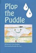 Plop the Puddle: 1 (Plip and Plop)
