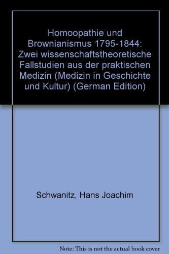 Homöopathie und Brownianismus 1795-1844