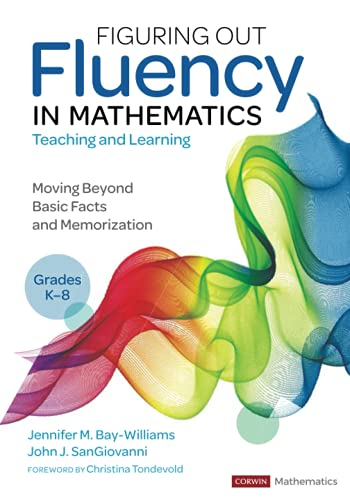 Compare Textbook Prices for Figuring Out Fluency in Mathematics Teaching and Learning, Grades K-8: Moving Beyond Basic Facts and Memorization Corwin Mathematics Series 1 Edition ISBN 9781071818428 by Bay-Williams, Jennifer M.,SanGiovanni, John J.