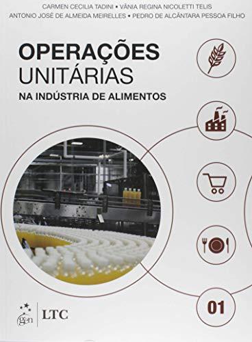 Operações Unitárias na Indústria de Alimentos - Vol. 1