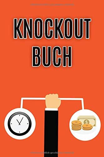 Knockout Buch: Buch zur Dokumentation von Käufen und Verkäufen von Optionsscheinen und Zertifikaten / A5