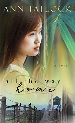 Book: All The Way Home (Legacy Series) by Ann Tatlock