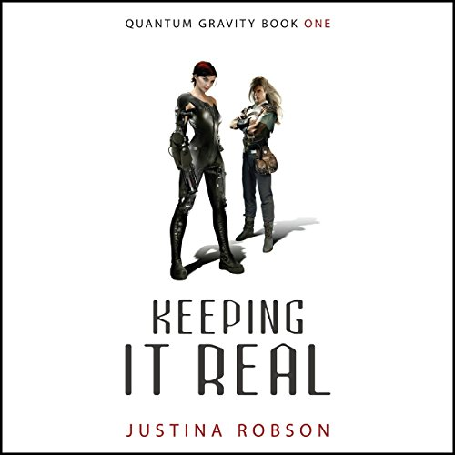 Keeping It Real     Quantum Gravity, Book 1              By:                                                                                                                                 Justina Robson                               Narrated by:                                                                                                                                 Khristine Hvam                      Length: 12 hrs and 21 mins     171 ratings     Overall 3.6