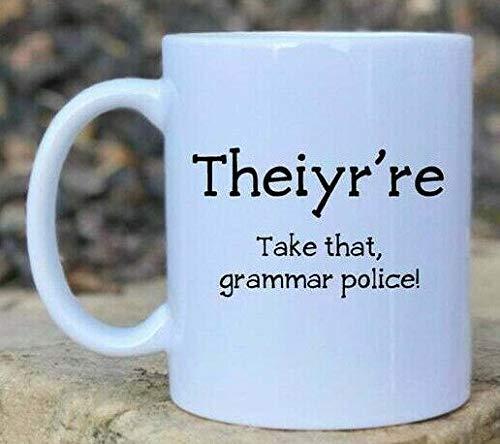 N\A Theiyr 're Funny Mug Gramática Regalo Gramática Taza Gracioso Profesor Giftgrammar Police Christmas Gifts
