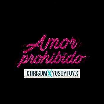 Amor Prohibido (feat. Toyx)