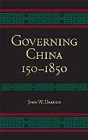 Governing China: 150-1850