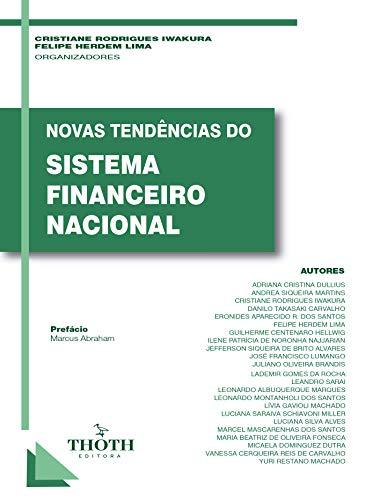 NOVAS TENDÊNCIAS DO SISTEMA FINANCEIRO NACIONAL