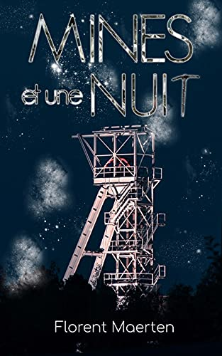 Mines et une Nuit (French Edition)