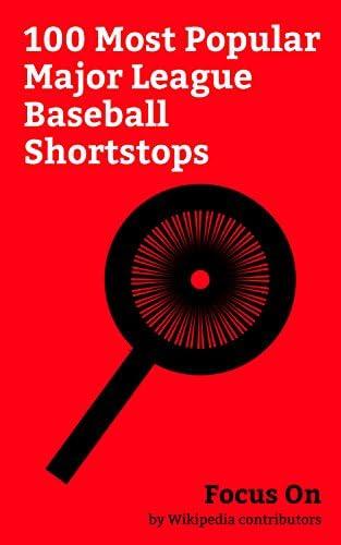 Focus On 100 Most Popular Major League Baseball Shortstops Derek Jeter Alex Rodriguez Cal Ripken product image