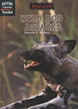 Wild Dog Attacks (Animal Attacks)