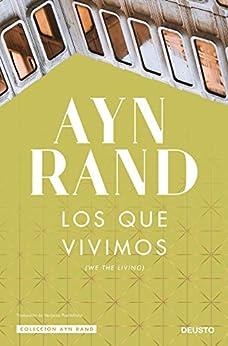 Los que vivimos (Colección Ayn Rand) PDF EPUB Gratis descargar completo