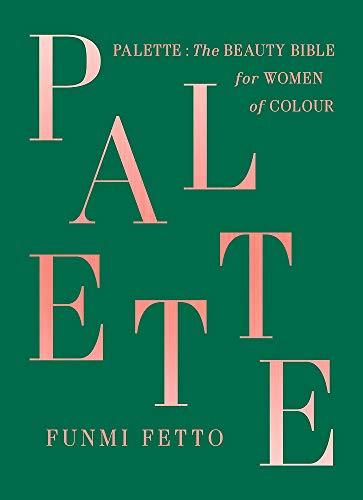 Palette: A Black Beauty Bible