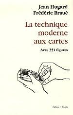 La technique moderne aux cartes de Jean Hugard