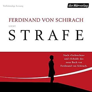 Strafe                   Autor:                                                                                                                                 Ferdinand von Schirach                               Sprecher:                                                                                                                                 Ferdinand von Schirach                      Spieldauer: 4 Std. und 21 Min.     630 Bewertungen     Gesamt 4,5