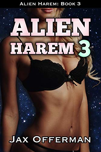 Alien Harem 3: An Erotic Sci-Fi Series (English Edition)