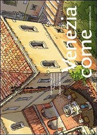 Venezia come