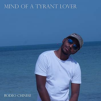 Mind Of A Tyrant Lover