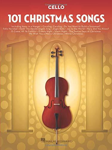 101 Christmas Songs: for Cello