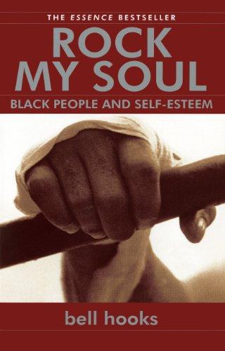 Rock My Soul: Black People and Self-Esteem (English Edition)