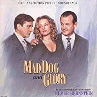 Mad Dog And Glory (1993 Film)