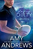 %name Playing Dirty by USA Today Bestselling Author Amy Andrews