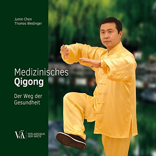 Medizinisches Qigong: Der Weg der Gesundheit: Der Weg zur Gesundheit